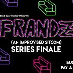 Frandz%3A+An+Improvised+Sitcom+%2ASeries+Finale