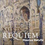 For+All+The+Saints%3A+Durufl%26%23233%3B+Requiem